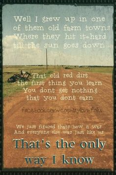The Only Way I Know - Jason Aldean