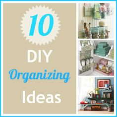 diy organizing ideas