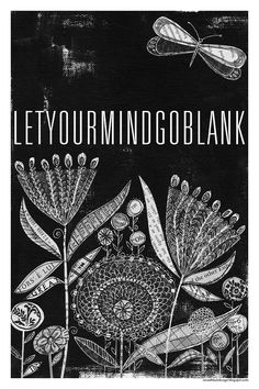 Let Your Mind Go Blank