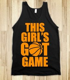 This Girl's Got Game (Basketball) - Sports Girl - Skreened T-shirts, Organic Shirts, Hoodies, Kids Tees, Baby One-Pieces and Tote Bags