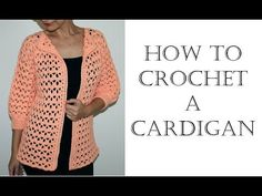 Crochet Elegant Cardigan/Sweater - YouTube