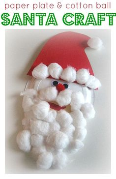 Paper plate and Cotton Ball Santa Claus Craft. #christmas crafts for kids