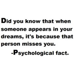 He's always in my dreams...