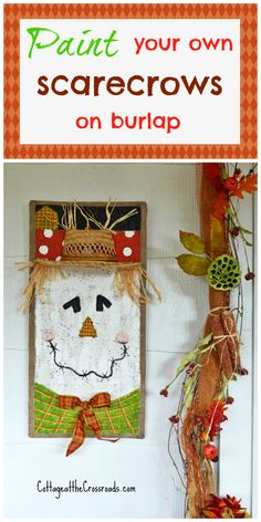 how to paint scarecrows on burlap--Gonna try to adapt this to be a snowman.