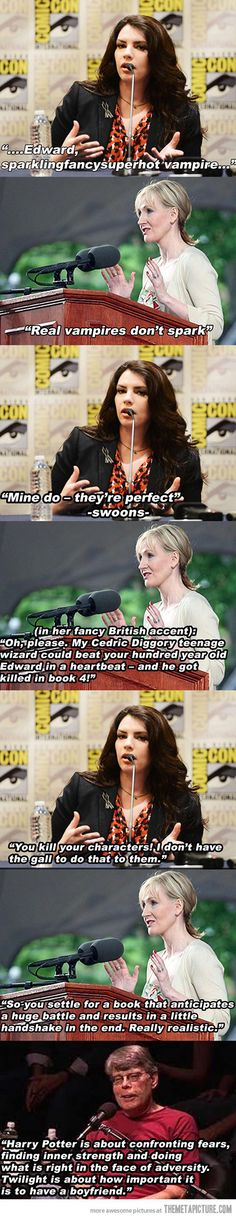 Stephanie Meyer vs. J.K. Rowling…Correct on so many levels. love the Stephen King comment at the end! @Chase Thompson