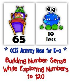 Common Core: Number Cards to 120, Little Monsters w/Activities. There's nothing scary about these little monsters! Themed set includes: --> Number cards from 1 to 120 --> Ten-frame cards showing numbers from 1 to 20 --> MORE or LESS cards (10 more, 10 less, 1 more, 1 less) --> Themed 120 Chart --> Instructions with CCSS alignment for 19 K-2 activities for using the cards $