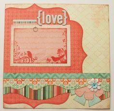 LOVE SCRAPBOOK PAGE IDEA