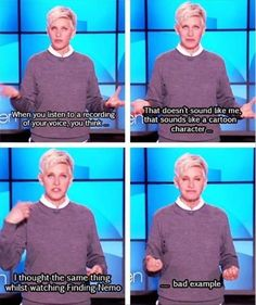 I LOVE ELLEN!!!! ( yes i know she's one brick short of a country home but still..) Ellen Degeneres, Cartoon Characters, Funny School, Funny Cats, Funny Quotes, Funny Photos, Ellen Show, Funny Babies, Finding Nemo