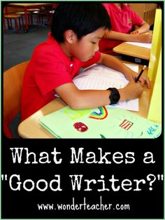 What Makes A Good Writer
