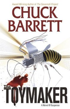 The Toymaker by Chuck Barrett. $4.93. Publisher: Switchback Publishing; 1 edition (December 21, 2011). 368 pages. Author: Chuck Barrett