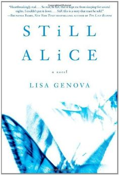 Still Alice by Lisa Genova. $10.20. Publication: January 6, 2009. Publisher: Gallery Books; 1st Thus. edition (January 6, 2009). Author: Lisa Genova. Save 32% Off!
