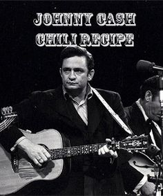 Johnny Cash Chili. Learn how to make the chili that The Man in Black used to make. This chili recipe is the best!