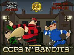 Cops and bandits slot game.  trigger up to 65 free spins with locked wild! a great game by Playtech!  http://www.onlineslotgames4u.com/play/cops-and-bandits-slot-game/