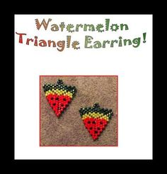 Watermelon Triangle Earrings Pattern by Pamela Welborn AKA Violetbead at Bead-Patterns.com