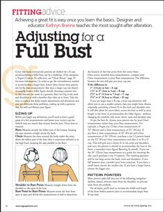 "Article on FBA / Full Bust Adjustment: ""Adjusting for a Full Bust—from VPM April/May 2010"".A PDF Article from 'Vogue Patterns Magazine' (the same magazine is called 'SEW TODAY' in the UK).    Achieving a great fit is easy once you learn the basics. Designer and educator Kathryn Brenne teaches this most sought-after alteration.      Direct download link here: voguepatterns.mcc..."