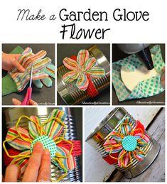 How to make a flower out of a  garden glove!  www.chaoticallycreative.com #handmadegifts  #gardencrafts