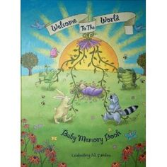 Gay-Themed Picture Books for Children. Welcome to the World memory book