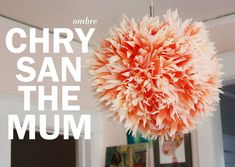 lantern, aunt peach, paper lamps, friday flower, ceiling decor, coffee filter flowers, diy light, coffee filters, ombr chrysanthemum