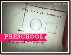 Preschool Assessment Notebook ~ final product