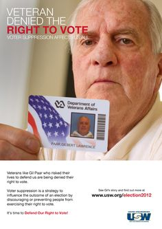 Gil Paar risked his life to defend our country.  He was denied the right to vote.  See Gil's story and find out more at www.usw.org/elections2012.    #election2012 #votersuppression
