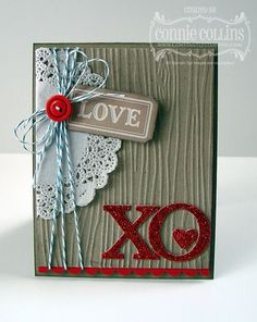 Stampin' Up Valentine  by Connie Collins .  Like the wood grain emboss