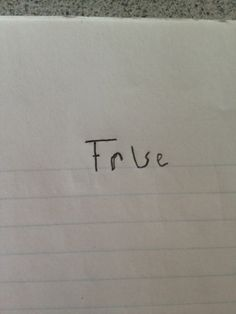 "How To Pass Any ""True Or False"" Test"