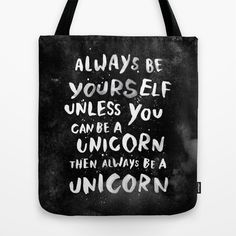 Just yes. :: Always Be Yourself Tote Bag by WEAREYAWN