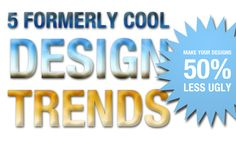 5 Design Trends to Stop Using