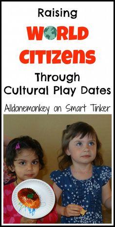 Raising World Citizens Through Cultural Play Dates - Alldonemonkey on Smart Tinker