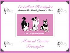 Canine Freestyle Video Titles are now offered through Pam's Dog Academy.  Fun & Easy to enter... $15 per event...