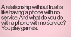 true quotes, trusting quotes, keys, playing games, relationship quotes