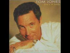 Tom Jones- She's a lady