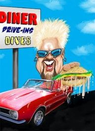 Guy Fieri...love his shows