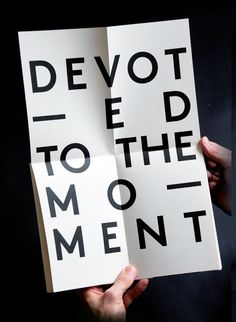 devoted to the moment - Oh Yeah!