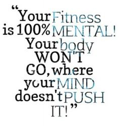 True! When my mind to driven motivated body moves to achieve those goals.... So with exercising I need to move my mind again to get that thirst for exercising.