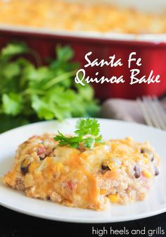 Santa Fe Quinoa Bake. Healthy dinner recipe.