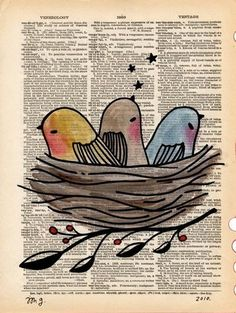 old book pages, illustrations, journal pages, art journals, paper birds, nest, three little birds, bird art, old books
