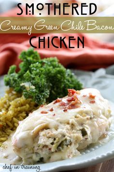 Smothered Creamy Green Chile Bacon Chicken from chef-in-training.com
