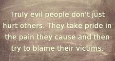 Just like there is goodness, evil also exists, and it's not always a famous Hitler type that harms millions.  Its also a neighbor, coworker,    spouse, and evil is DRAWN to goodness, disguising its approach with a mask of goodness. evil people quotes, evil coworkers