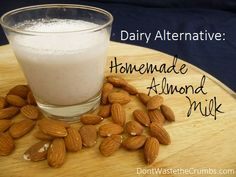 Delicious homemade almond milk as a dairy-free alternative that doesn't contain all the additives that the store-bought versions do! | DontWastetheCrumbs.com                                                                                                                   DontWaste theCrumbs                                                                   • 20 weeks ago                                                                                                   Dairy Alternative:  Homemade Almond Milk                                                                                                                                                                                                                                                             DontWaste theCrumbs                                                                   • That's you!                                                                                                                                                   Comment