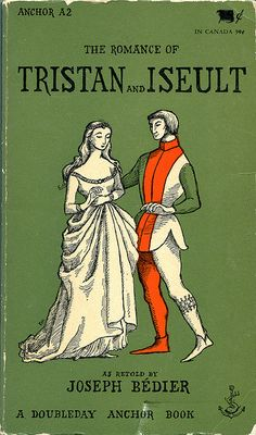 The Romance of Tristan and Iseult as retold by Joseph Bédier, cover illustration by Edward Gorey; 1955.