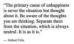 -Eckhart Tolle
