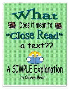 What Does it Mean to Close Read a Text?? A Simple Explanation