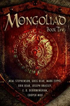 The Mongoliad. Book two by Greg Bear et. al.  Click the cover image to check out or request the science fiction and fantasy kindle.