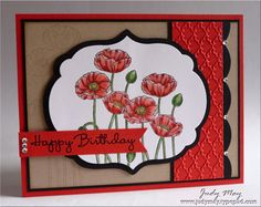 StampsPleasant Poppies, Happiest Birthday Wishes  Card stock & PapersCrumb Cake, Basic Black, Poppy Parade, X-Press IT Blending Card     InkMemento Tuxedo Black, Crumb Cake, Versamark  AccessoriesBasic Rhinestones    Tools    Framelit Labels, Large Scallop Edgelit, Fancy Fan Embossing Folder, Black embossing powder, Copics (R20, R21, R22, R24, G82, YG67)