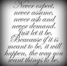 If it's meant to be, it will happen!!!  Amen!
