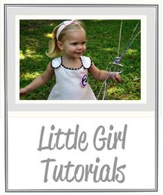 Little girl tutorials by Me Sew Crazy