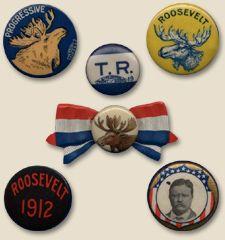 "Teddy Roosevelt ""Bull Moose"" buttons, 1912"