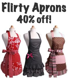 Flirty Aprons Sale ~ 40% off! {these are my favorite aprons... I have a black and white one that I LOVE!} #aprons