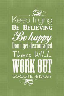 work, church, quotes, wisdom, presid hinckley